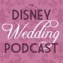 Artwork for #68 At-Home Disney Wedding Spotlight: Jenn & Bob