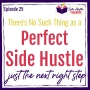 Artwork for There's No Such Thing As the Perfect Side Hustle