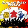 Artwork for Game Party Podcast Ep 9