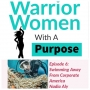 """Artwork for WWP Podcast #6 """"Swimming Away From Corporate America"""" with Scuba Diver Life's Nadia Aly"""