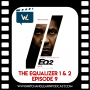 Artwork for The Equalizer 2 (and part 1) | Episode 9