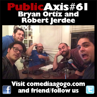 Public Axis #61: Bryan Ortiz and Robert Jerdee