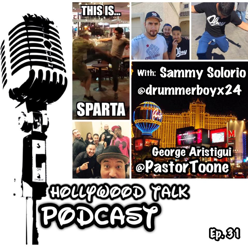 #31 HTP with Sammy Solorio - What Happens in Vegas Goes on a Podcast - George Aristigui @PastorToone