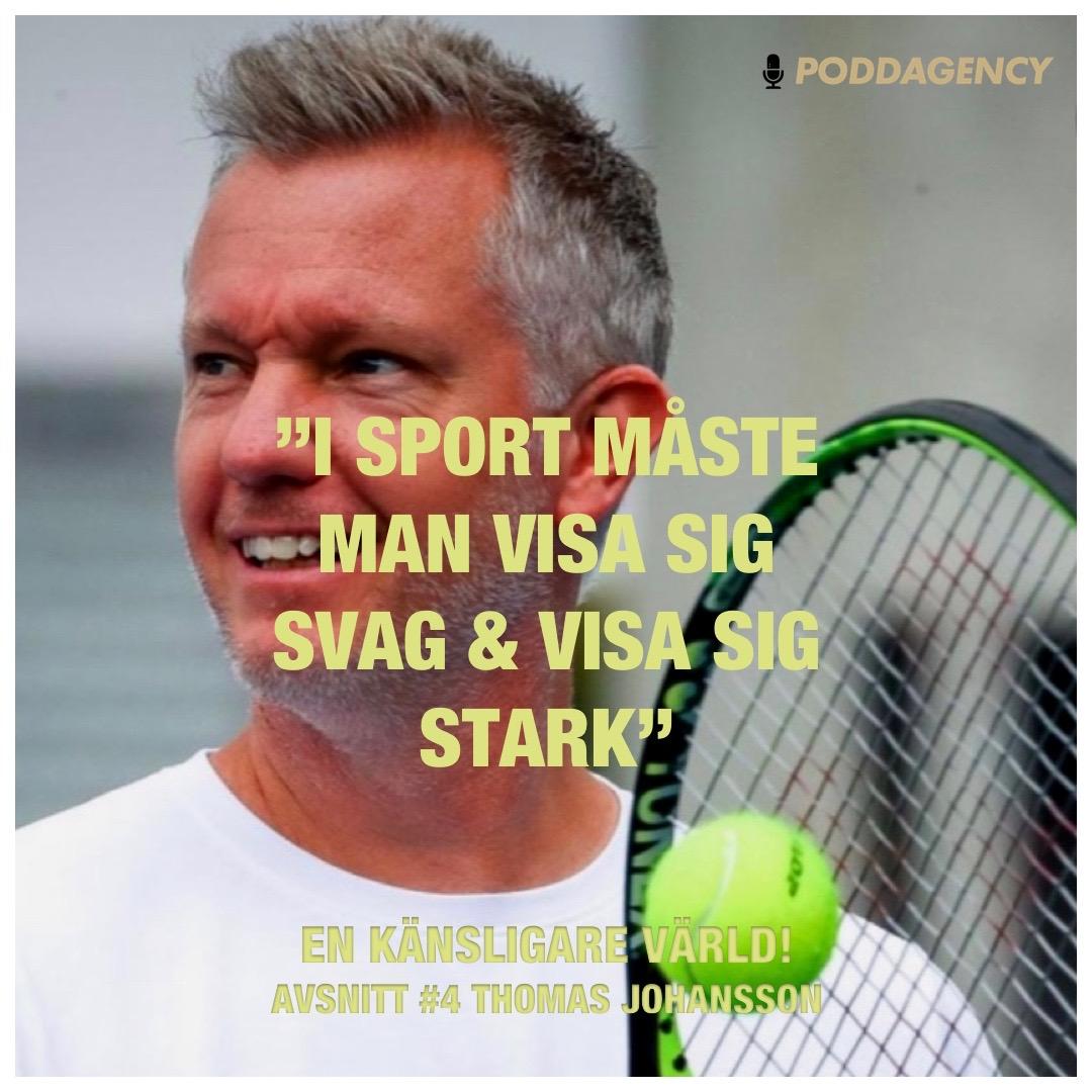 """#4 Thomas Johansson - """"I sport måste man visa sig svag & visa sig stark"""""""