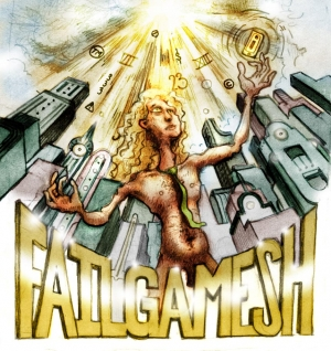 The Hero With 1,000 Rockin' Faces: The Epic of Failgamesh
