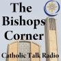 Artwork for The Bishop's Corner_105 Holy Orders & Jesus the Good Shepherd