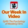 Artwork for Ep99: The Psychology of Wedding Films
