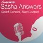 Artwork for Sasha Answers: Good Control, Bad Control