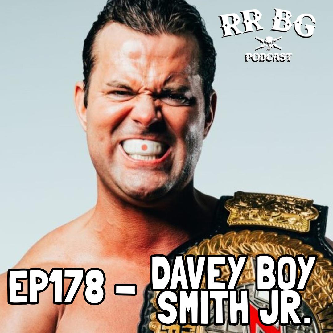 Artwork for EP178 - Davey Boy Smith Jr