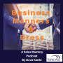 Artwork for Business Manners & Dress:  Do They Matter?
