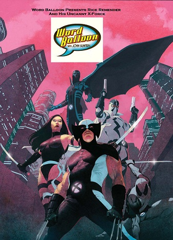 Rick Remender And His Uncanny X-Force