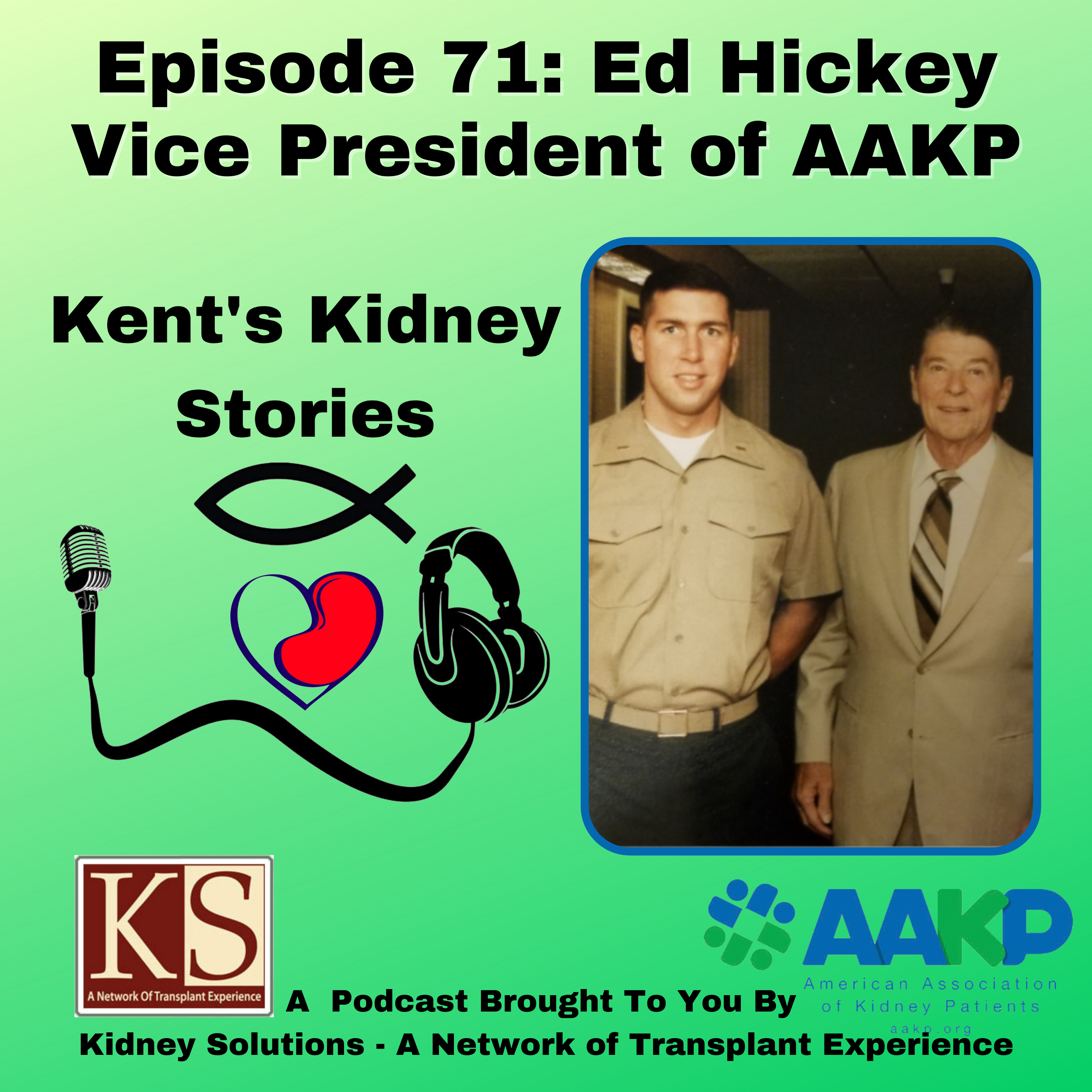 Episode 71: Ed Hickey Vice President of AAKP