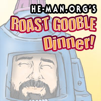 Episode 063 - He-Man.org's Roast Gooble Dinner