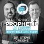 Artwork for Exploring the Prophetic with Dr. Steve Greene (Season 2, Ep. 20)