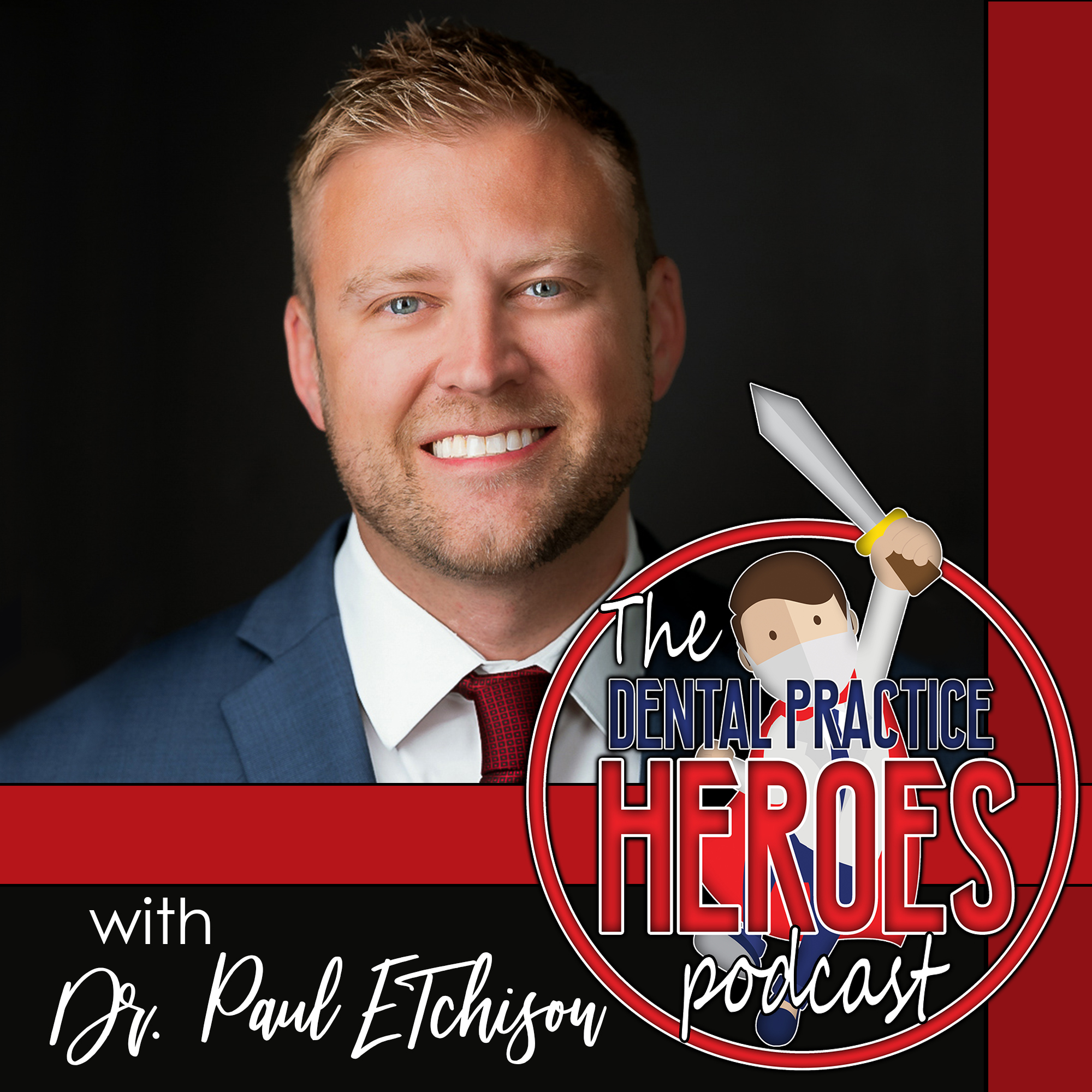 The Dental Practice Heroes Podcast show art