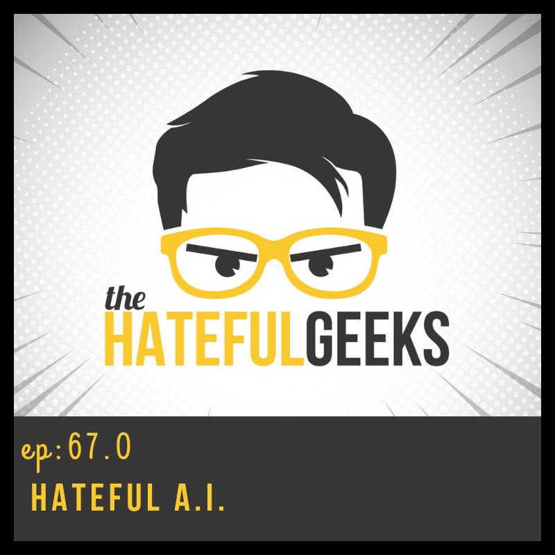 THG 67.0 - Hateful AI show art