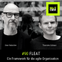 Artwork for 090: FLEAT - Ein agiles Framework für die Organisation