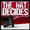 The Hat Decides Episode 50 (The Shit-Bits)