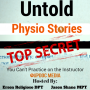 Artwork for Untold Physio Stories (S9E1): You Can't Practice on the Instructor