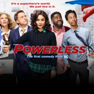 79: Did You Watch Powerless?