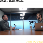 Artwork for 041: Keith Warta - Making a Positive Impact on Others