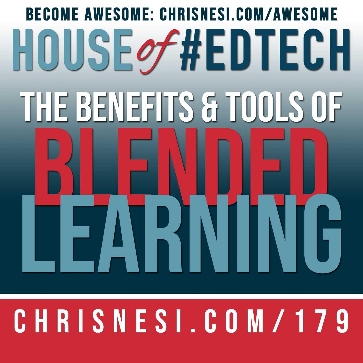 The Benefits and Tools of Blended Learning