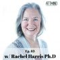 """Artwork for Integrating Ayahuasca (and """"her"""" voice in your head) w/ Rachel Harris Ph.D. ~ Ep. 63"""