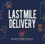 Artwork for Last Mile of Delivery - Gavel & Pestle Podcast - PPN Episode 780
