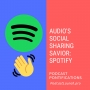 Artwork for Podcasting's Unlikely Social Sharing Savior: Spotify [Episode 114]