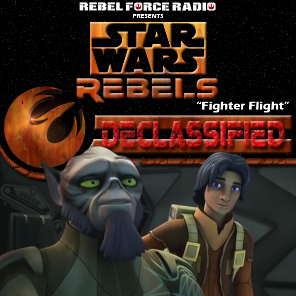 "Star Wars Rebels: Declassified: ""Fighter Flight"""