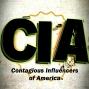 Artwork for CIA: Contagious Influencers of America - Episode #1: I Can Only Imagine