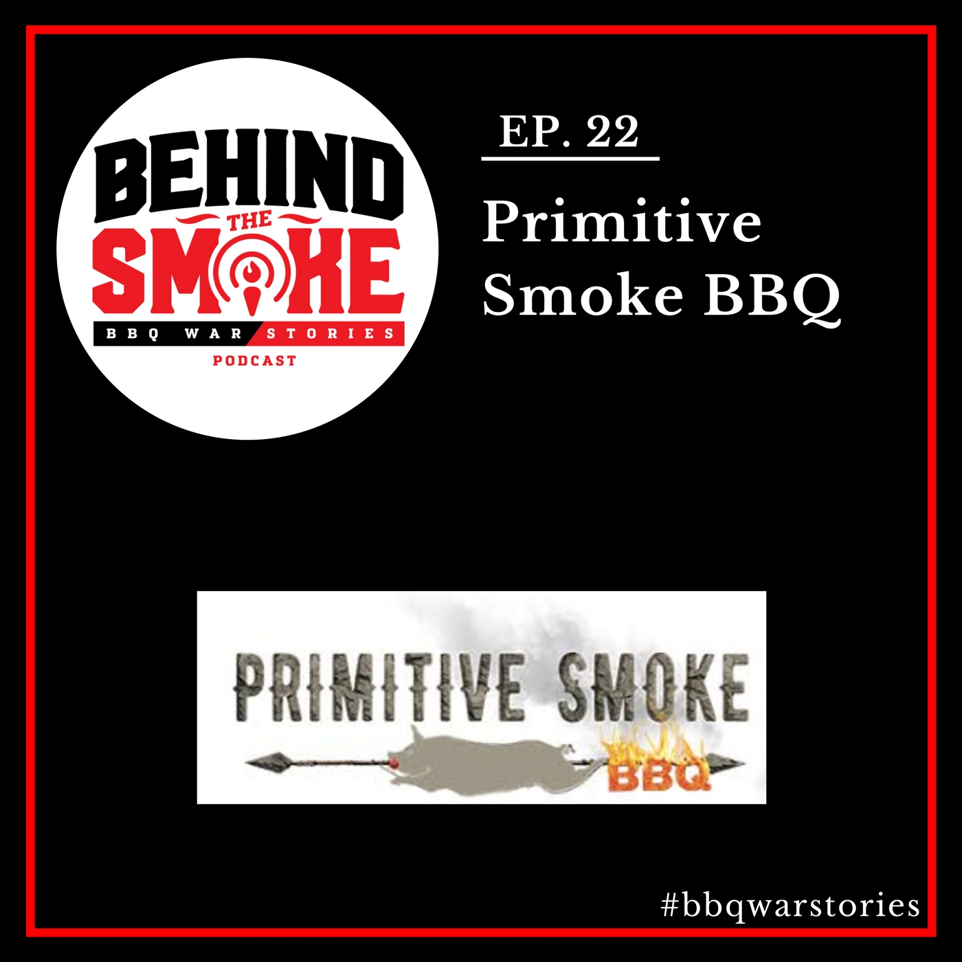 Artwork for #022: When Opening Your BBQ Business Doesn't Go As Planned - Primitive Smoke BBQ