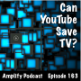 Artwork for Can YouTube save TV?