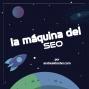 Artwork for Entrevista a Álvaro Peña - La Máquina del SEO - Episodio 49