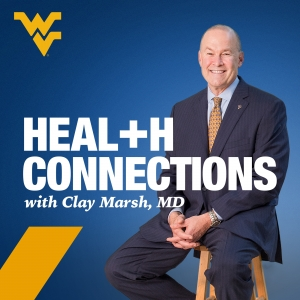Health Connections with Clay Marsh, MD