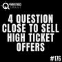 Artwork for #176: 4 QUESTION CLOSE TO SELL HIGH TICKET OFFERS - Daily Mentoring w/ Trevor Crane #greatnessquest