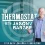 Artwork for Episode 1: Welcome to The Thermostat with Jason Barger