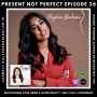 Artwork for 26. Positive Outlook and Routines During Quarantine | Finding What You're Truly Meant To Do &  Recognizing Your Inner and Outer Beauty with Author Alysha Badiani