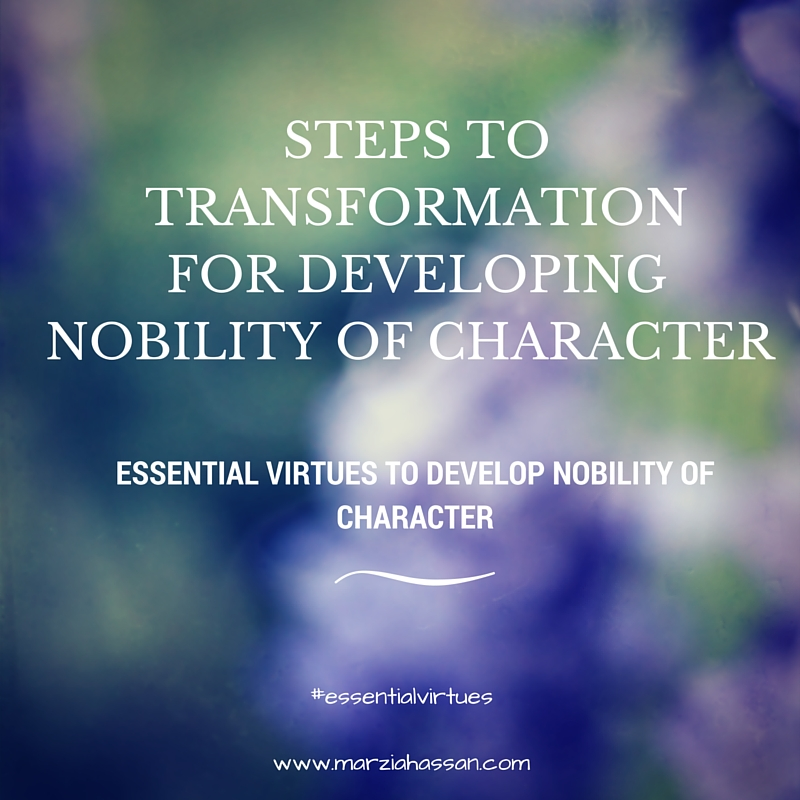 Essential Virtues for Developing Nobility of Character