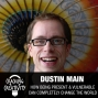 Artwork for 41: Dustin Main on Being Present, Storytelling, and the Power of Vulnerability