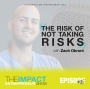 Artwork for Ep. 115 - The Risk of Not Taking Risks - with Zach Obront