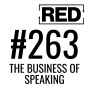 Artwork for RED 263: The Business Of Speaking w/ Grant Baldwin