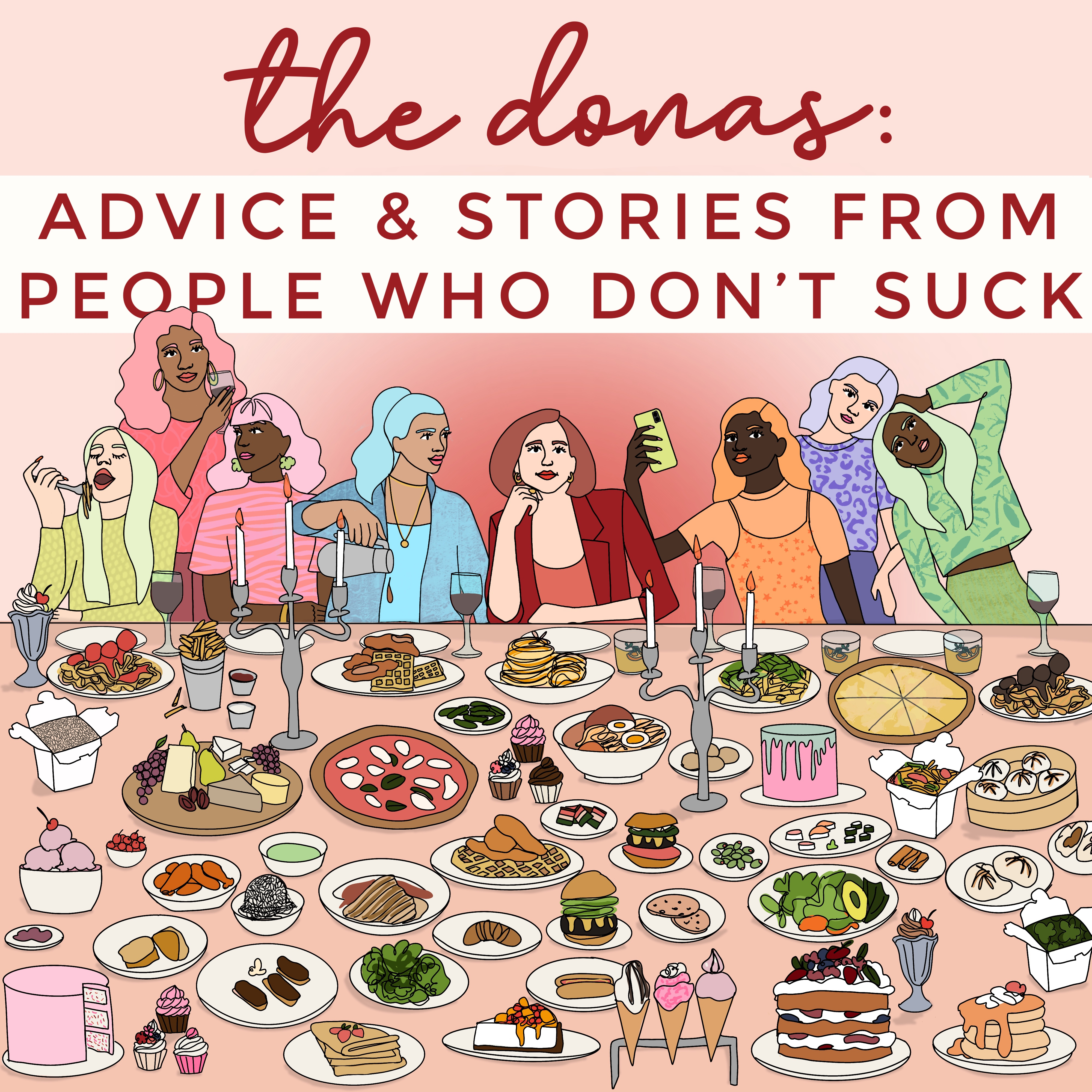 The Donas : Advice & Stories From People Who Don't Suck show art