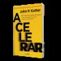 Artwork for Acelerar de John Kotter