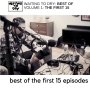 Artwork for Best of Waiting To Dry, Vol. 1: The First 15 Episodes