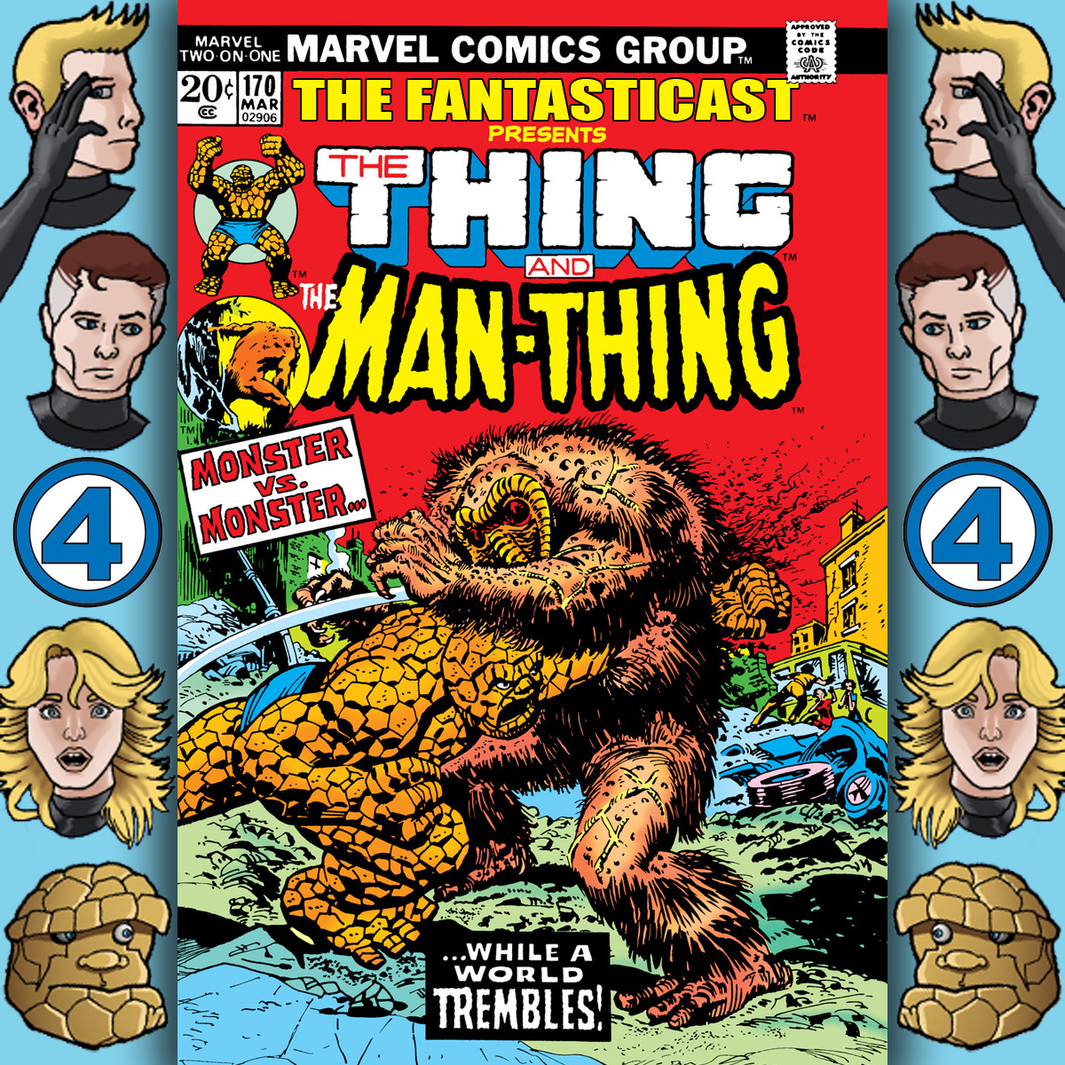 Episode 170: Marvel Two-In-One #1 - Vengeance of the Molecule Man!