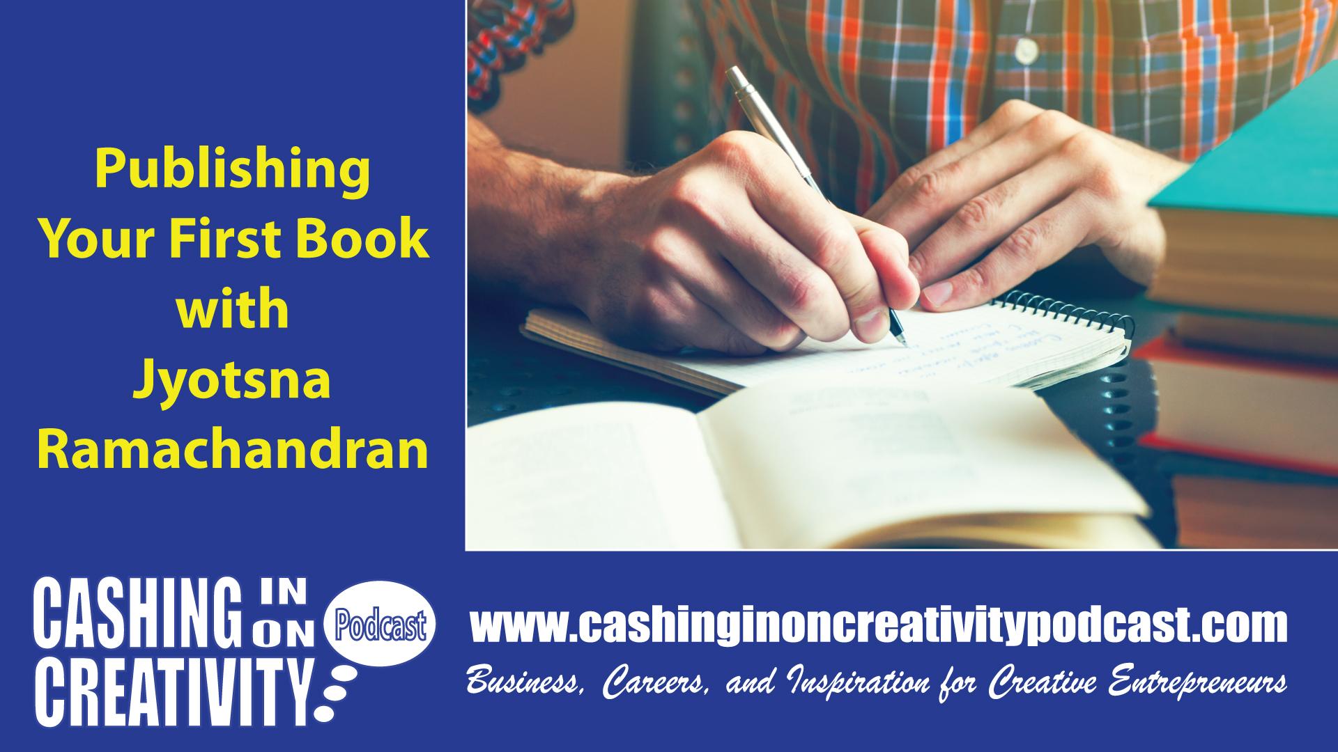 CC243 Self Publishing Your Book with Jyotsna Ramachandran