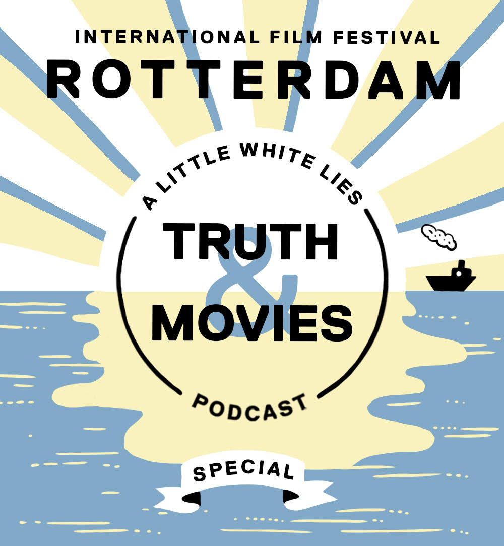 Truth & Movies: A Little White Lies Podcast x IFFR 2020 Special show art