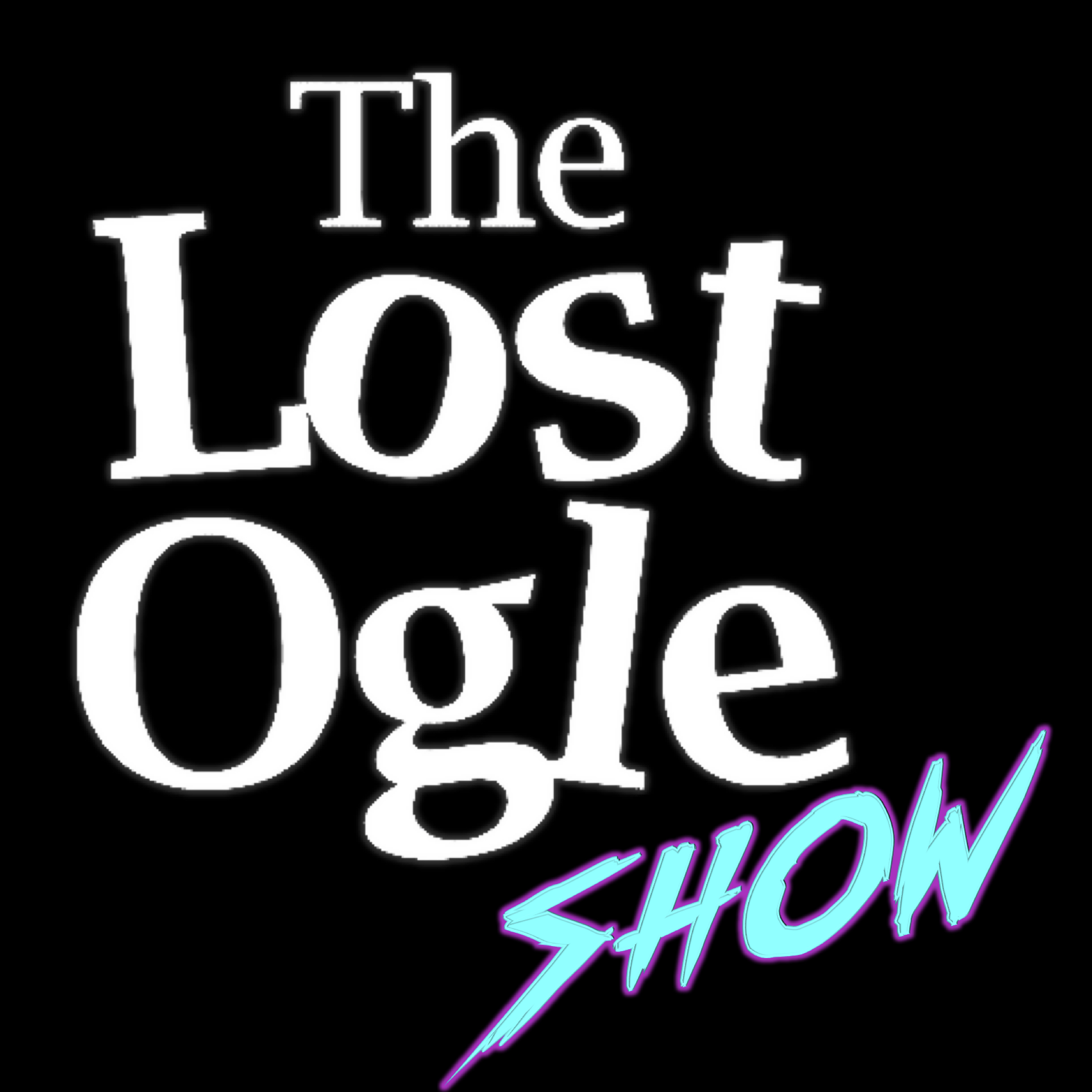 The Lost Ogle Show show art