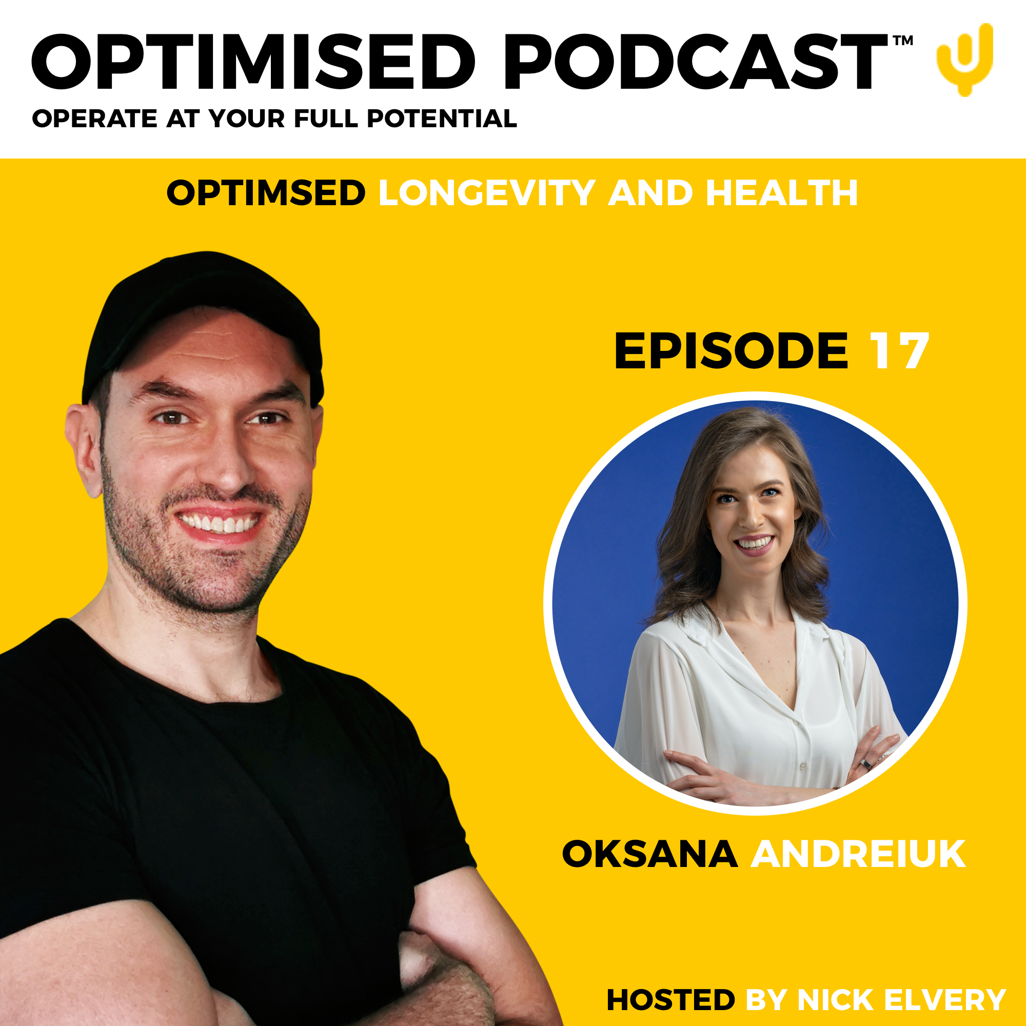 #17 – Optimised health and longevity with Oksana Andreiuk